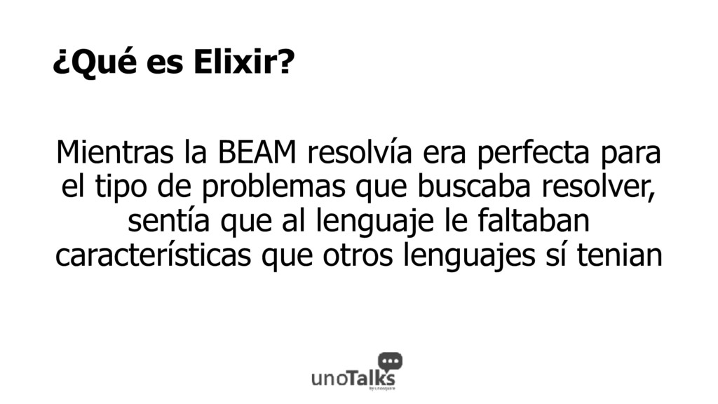 ¿Qué es Elixir? Mientras la BEAM resolvía era p...