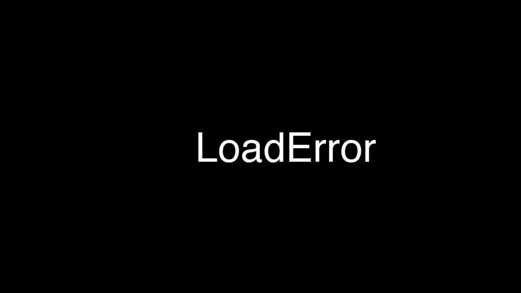 LoadError