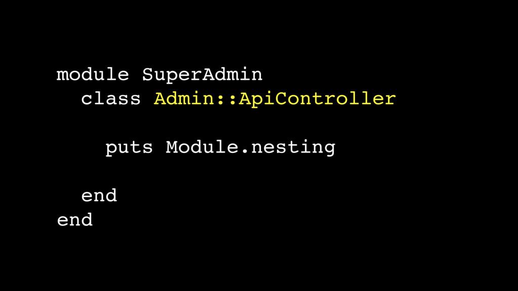 module SuperAdmin class Admin::ApiController pu...