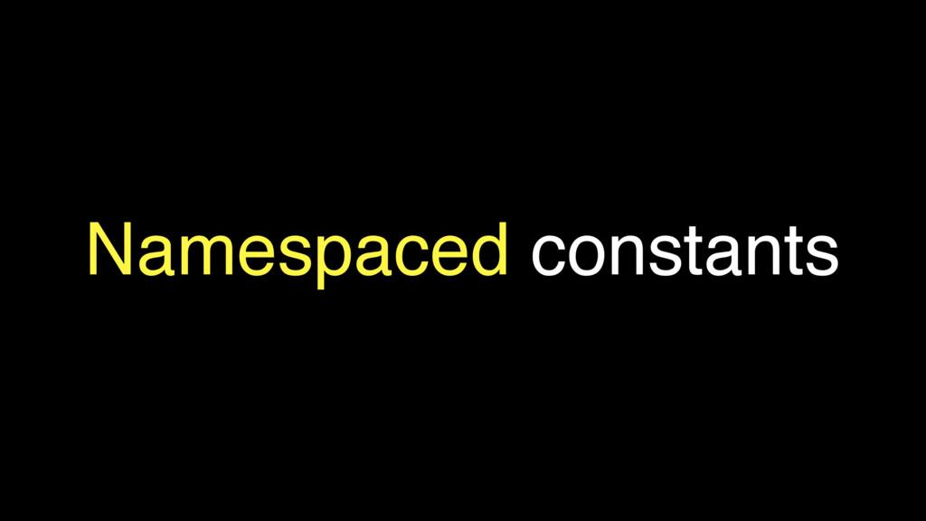 Namespaced constants
