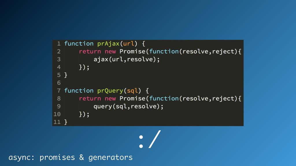 async: promises & generators :/