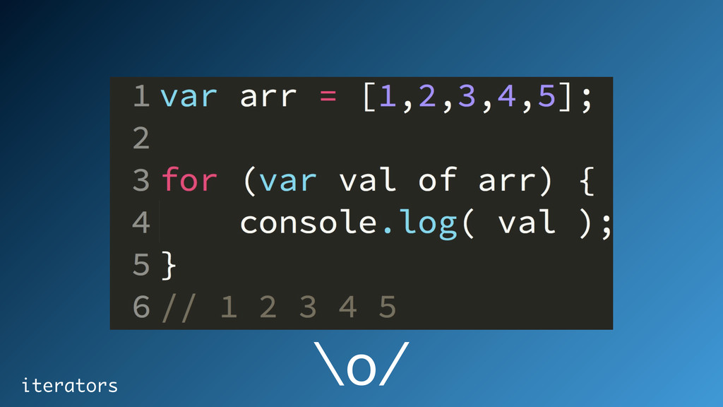 iterators \o/