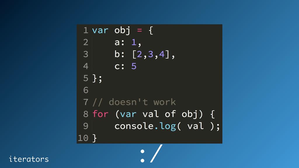 iterators :/
