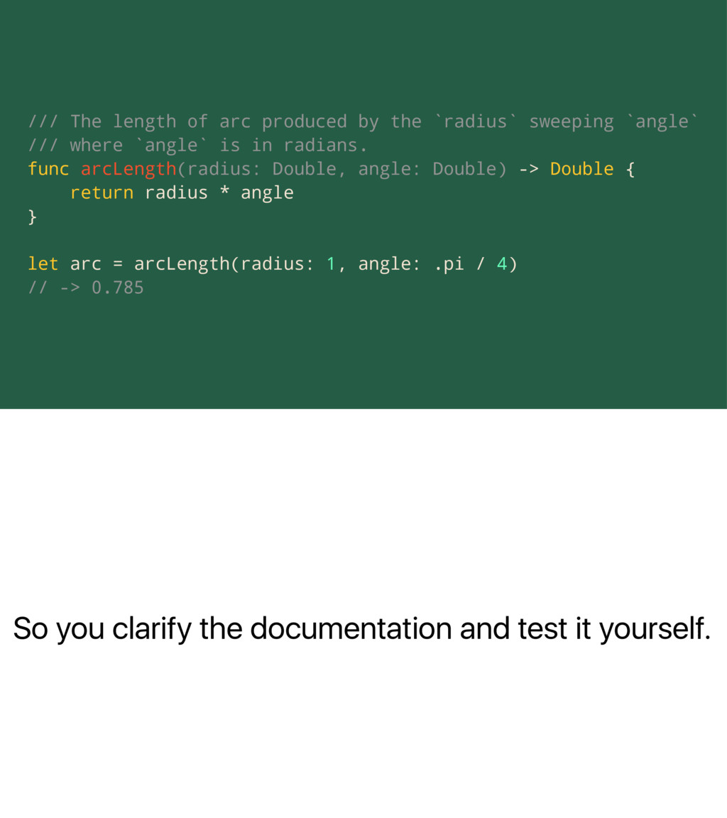 So you clarify the documentation and test it yo...