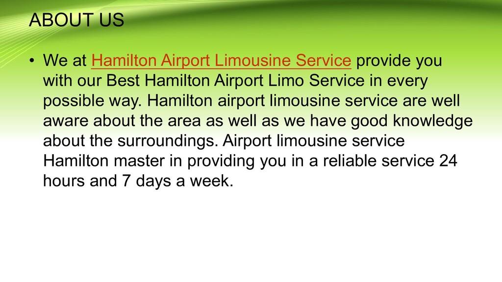 ABOUT US • We at Hamilton Airport Limousine Ser...