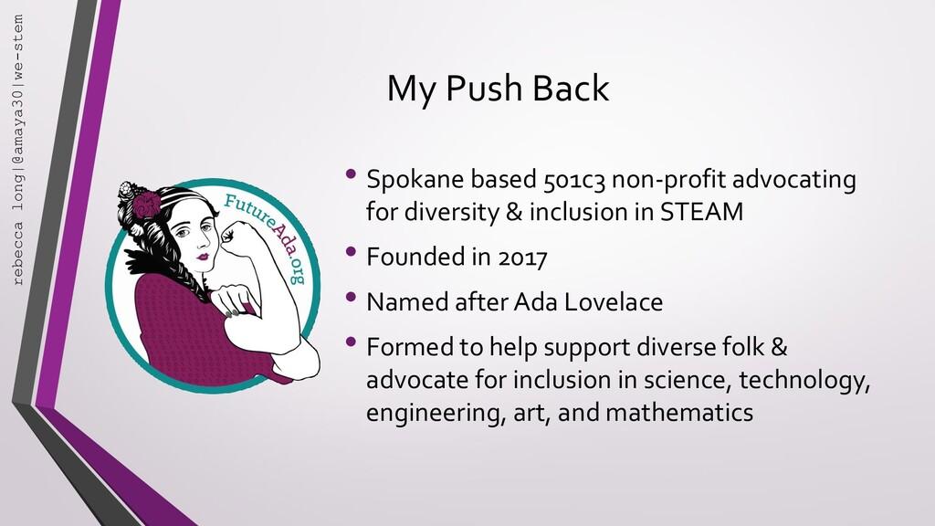 My Push Back • Spokane based 501c3 non-profit a...