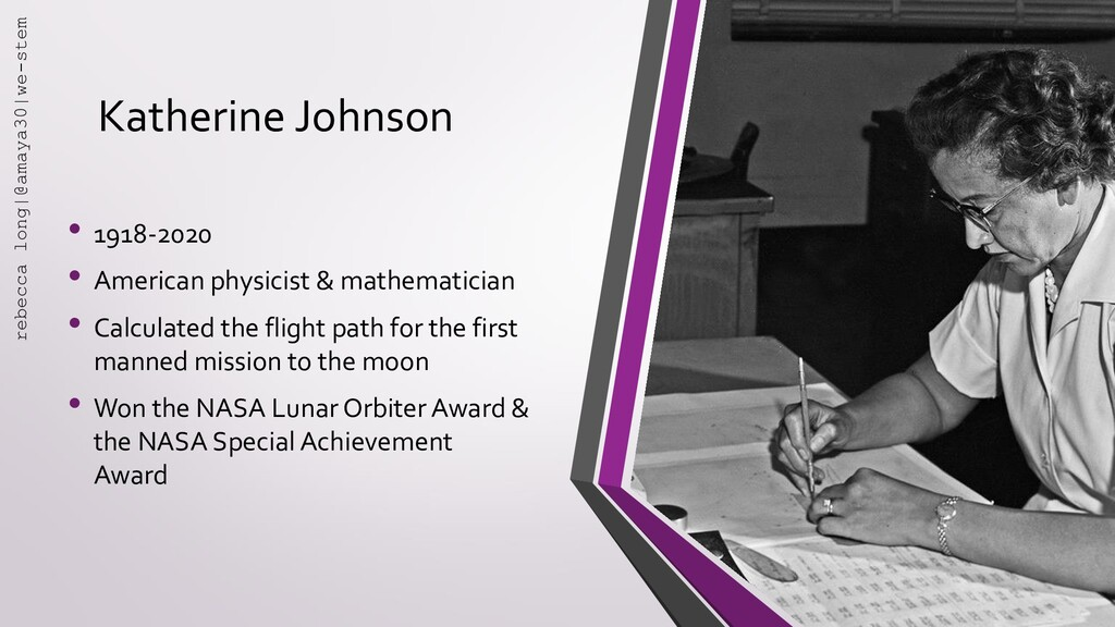 Katherine Johnson • 1918-2020 • American physic...