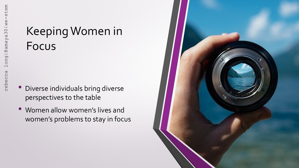 Keeping Women in Focus • Diverse individuals br...