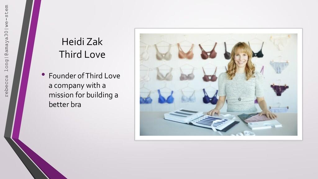 Heidi Zak Third Love • Founder of Third Love a ...