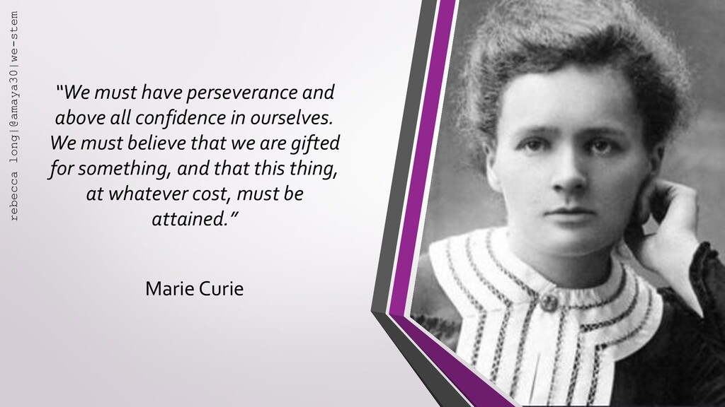 """""""We must have perseverance and above all confid..."""