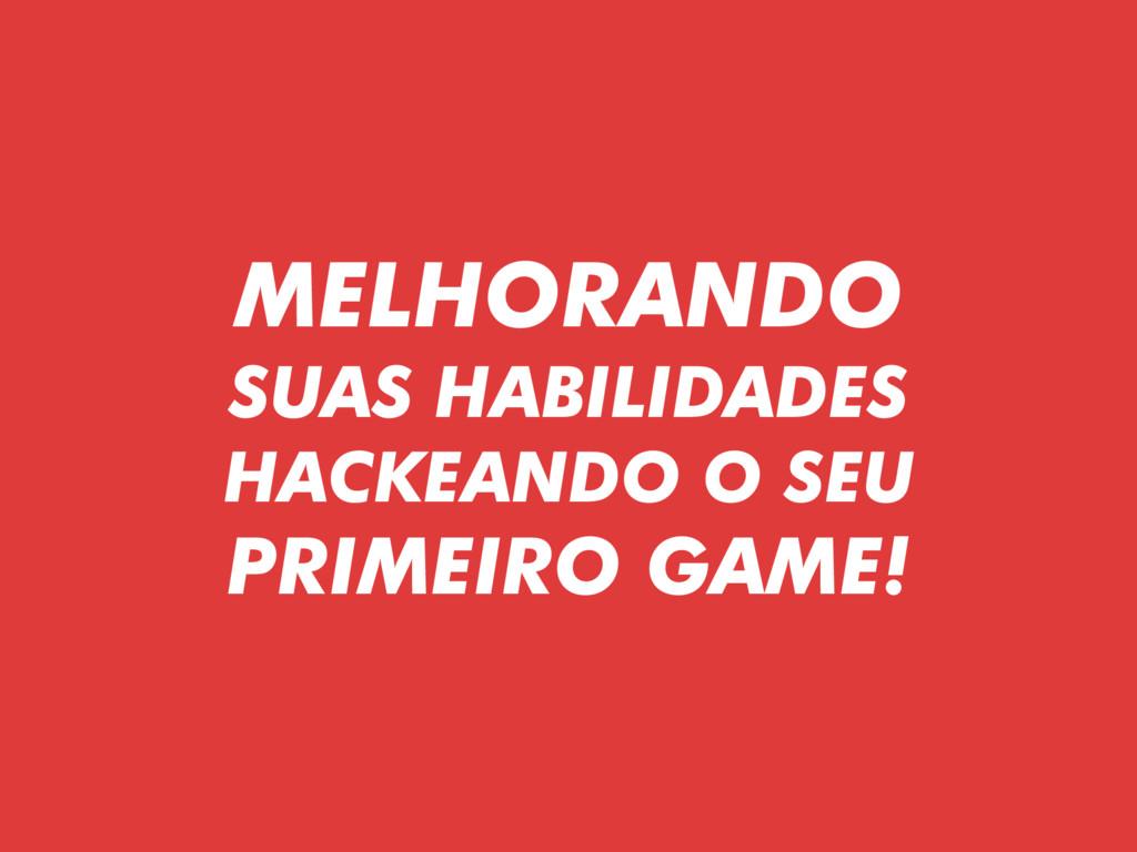 MELHORANDO SUAS HABILIDADES HACKEANDO O SEU P...