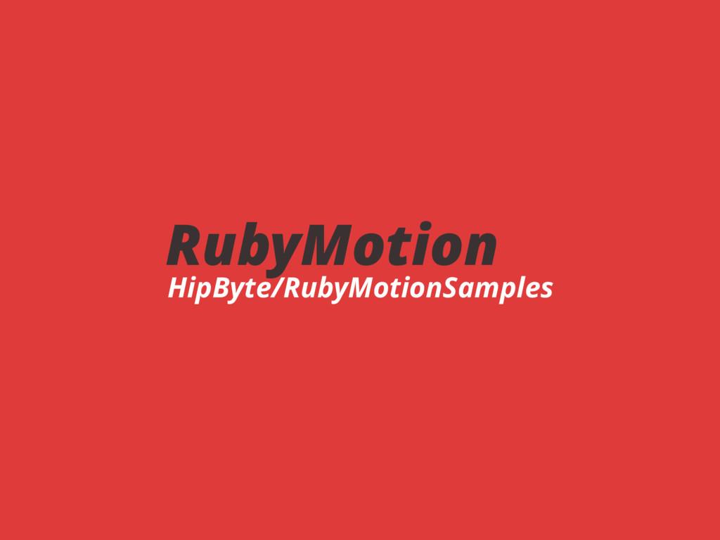 RubyMotion HipByte/RubyMotionSamples