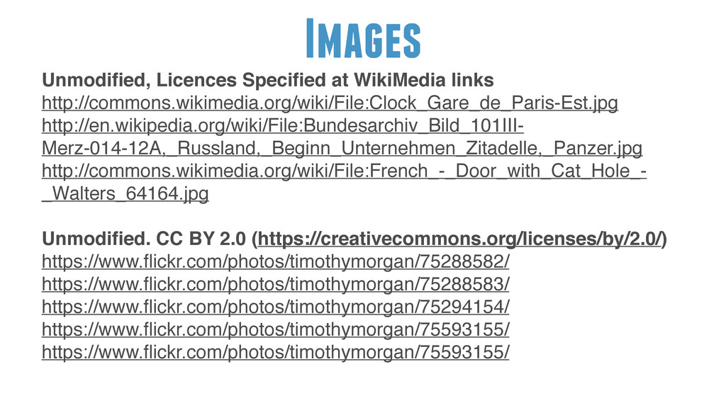 Images ! Unmodified, Licences Specified at WikiMe...