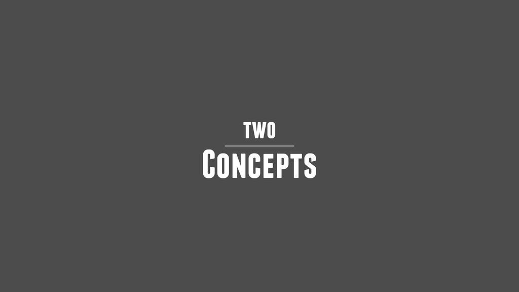 two Concepts