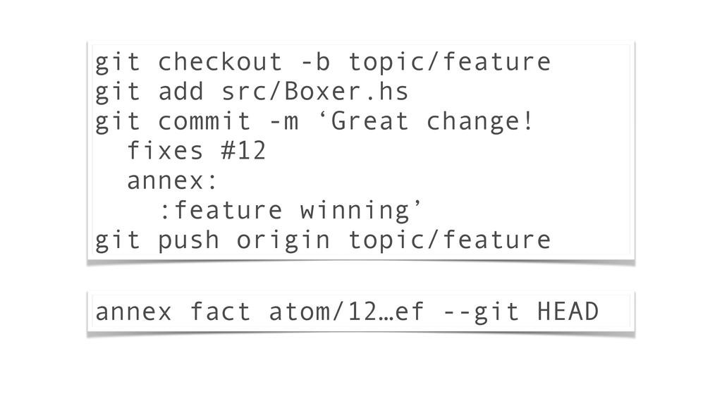 git checkout -b topic/feature git add src/Boxer...
