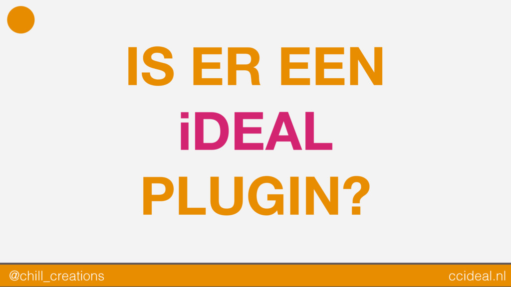 IS ER EEN iDEAL PLUGIN? @chill_creations ccidea...
