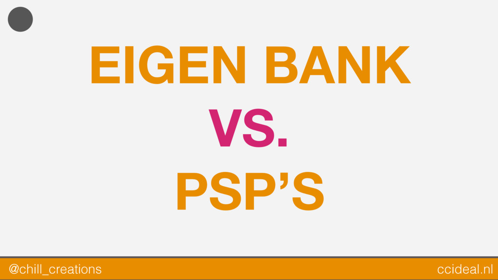 EIGEN BANK VS. PSP'S @chill_creations ccideal.nl
