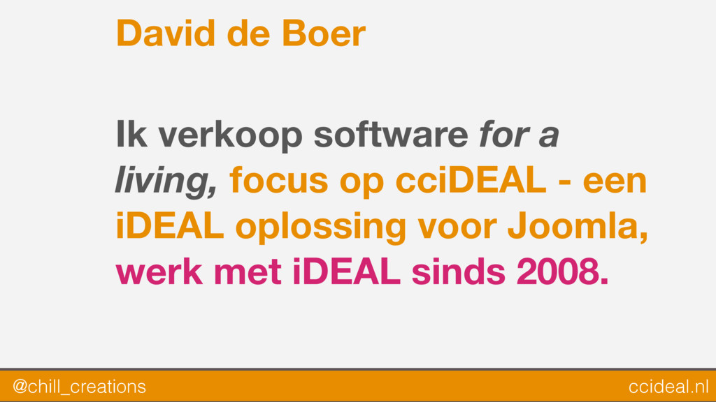 David de Boer Ik verkoop software for a living,...