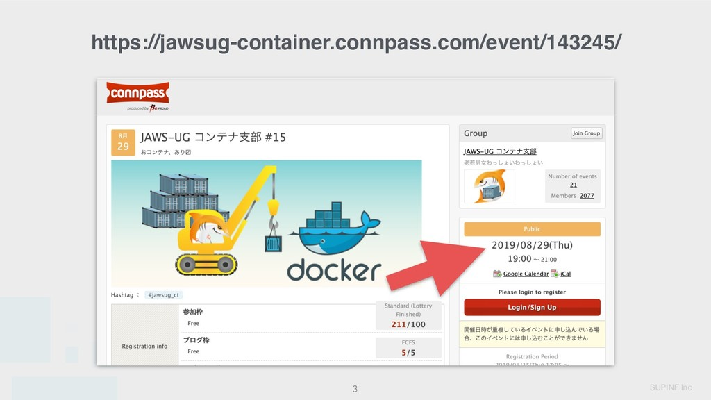 SUPINF Inc 3 https://jawsug-container.connpass....