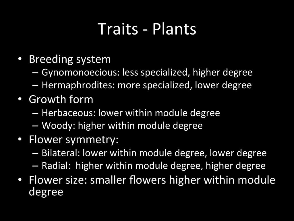 Traits -‐ Plants  • Breeding syst...