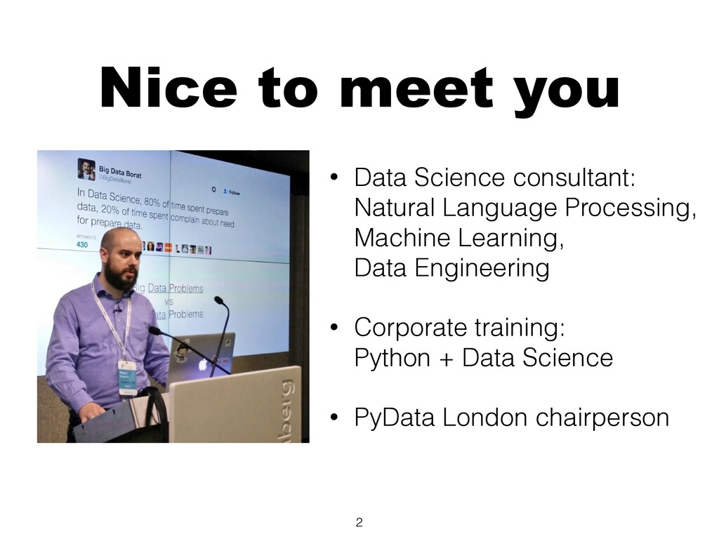 Nice to meet you • Data Science consultant: Nat...