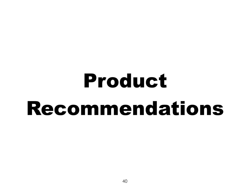 Product Recommendations 40