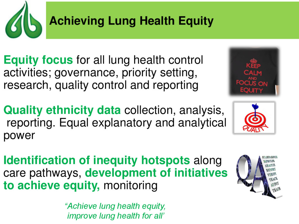 Equity focus for all lung health control activi...