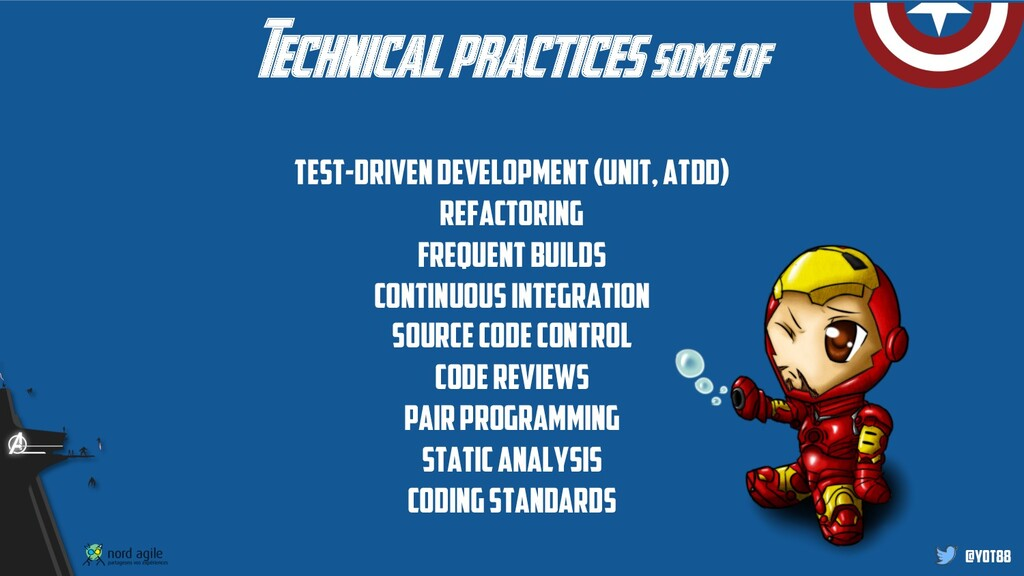 @yot88 Technical practices some of Test-Driven ...