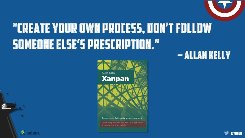 """@yot88 """"create your own process, don't follow s..."""