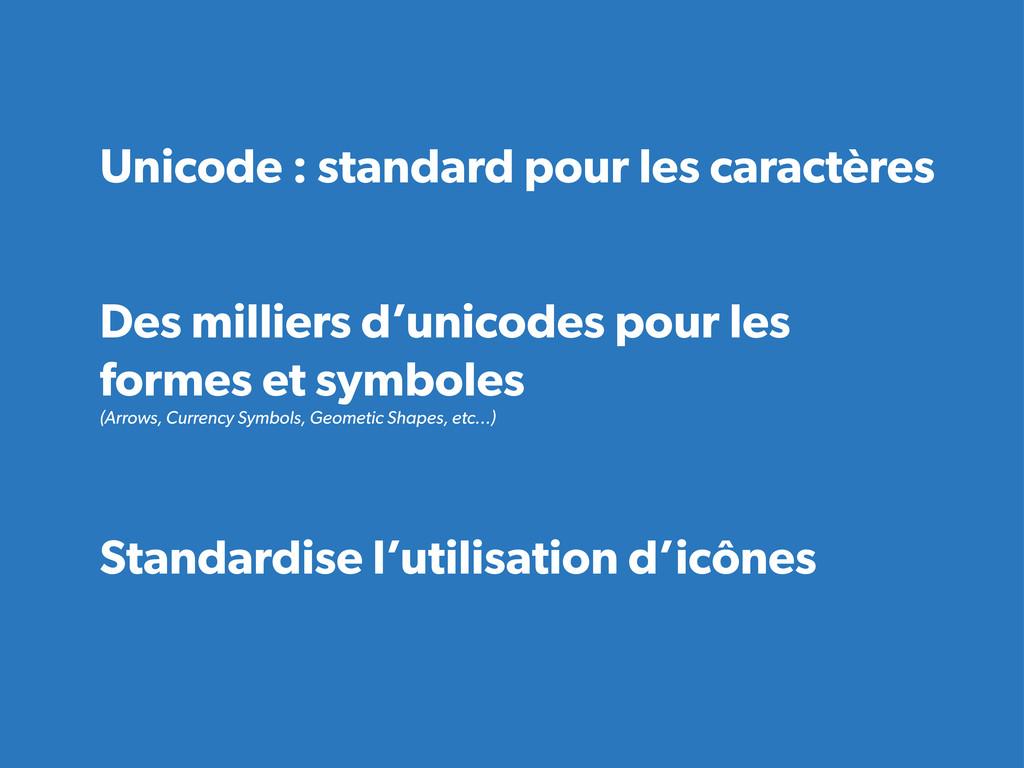 Unicode : standard pour les caractères Des mill...