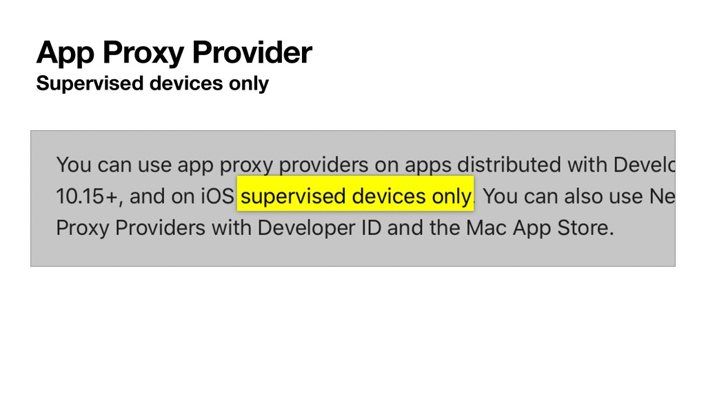 App Proxy Provider Supervised devices only