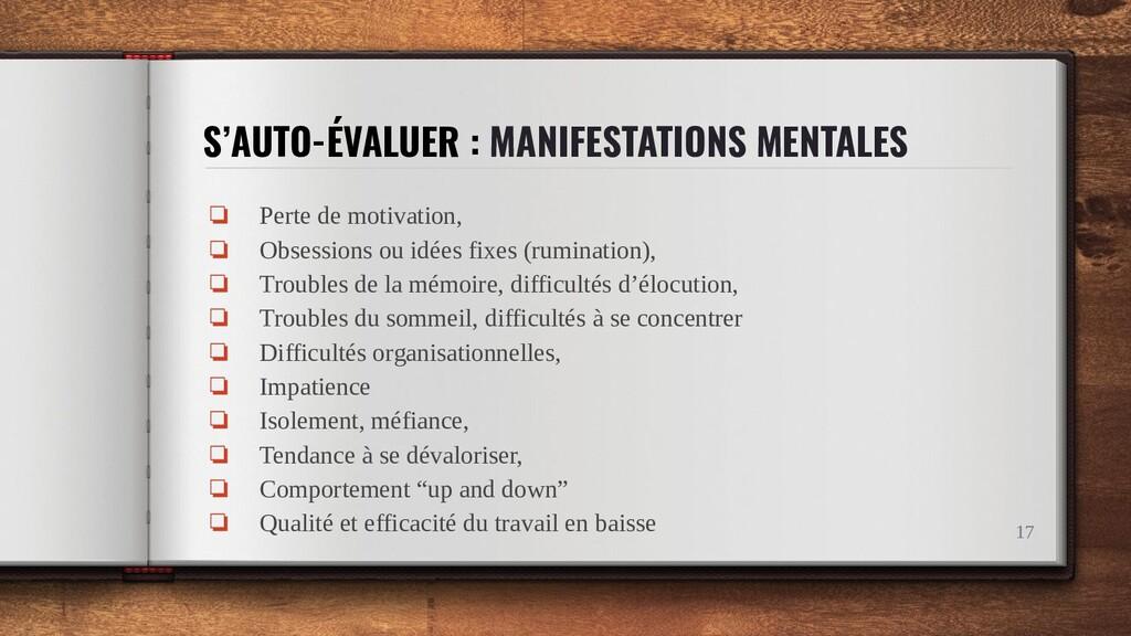 S'AUTO-ÉVALUER : MANIFESTATIONS MENTALES ❏ Pert...