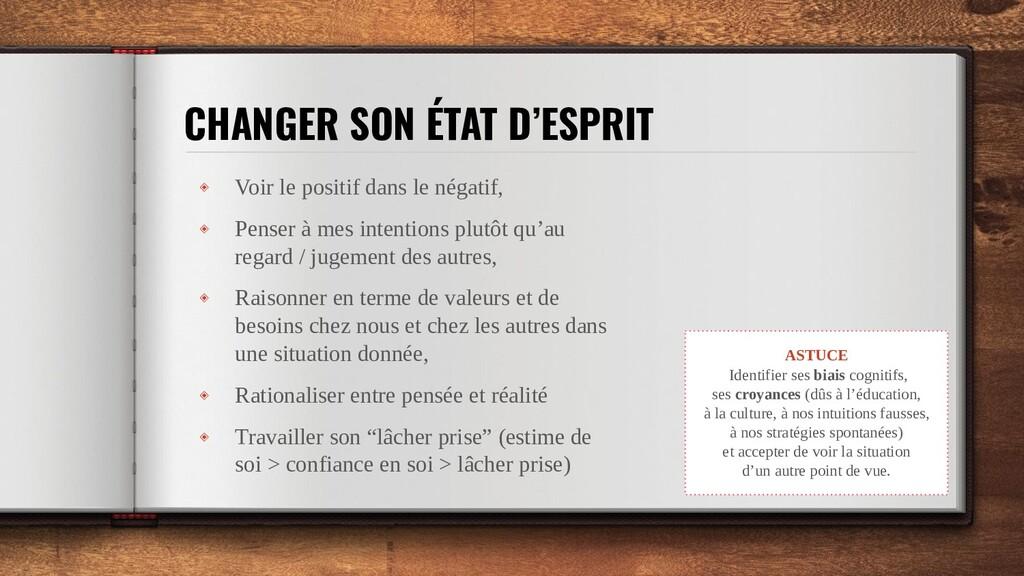 CHANGER SON ÉTAT D'ESPRIT ◈ Voir le positif dan...