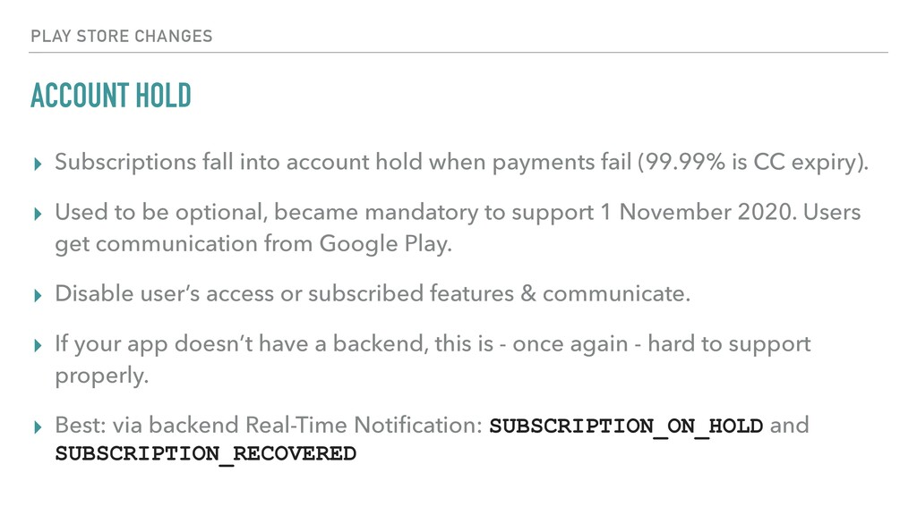 ACCOUNT HOLD ▸ Subscriptions fall into account ...