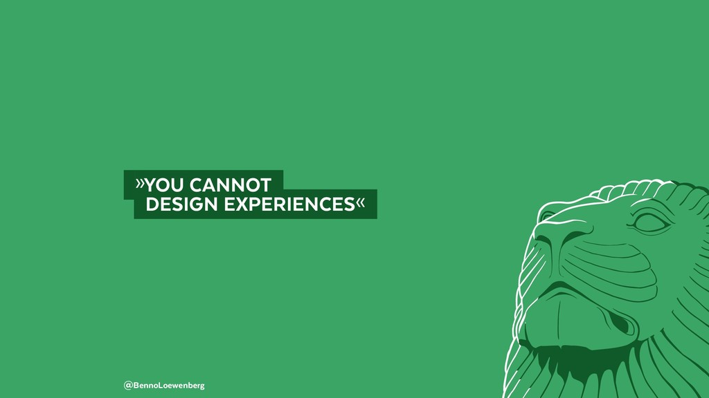 @BennoLoewenberg  »YOU CANNOT  DESIGN EXPERI...