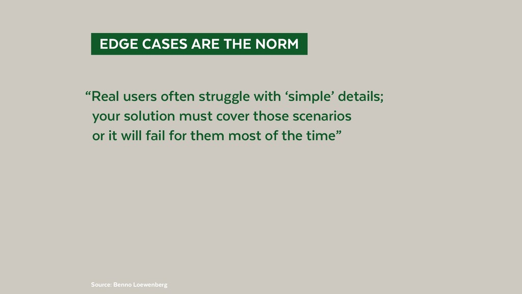 """@BennoLoewenberg  EDGE CASES ARE THE NORM """"Re..."""