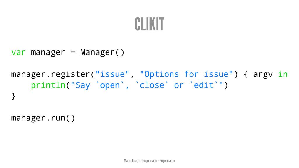 CLIKIT var manager = Manager() manager.register...
