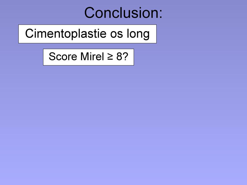 Conclusion: Cimentoplastie os long Score Mirel ...