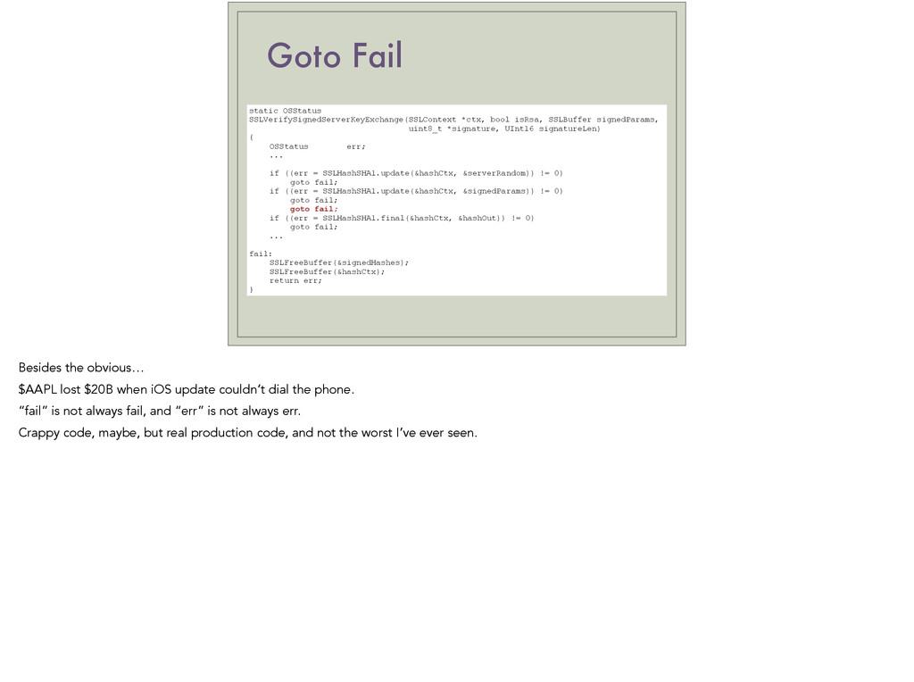 Goto Fail static OSStatus SSLVerifySignedServer...