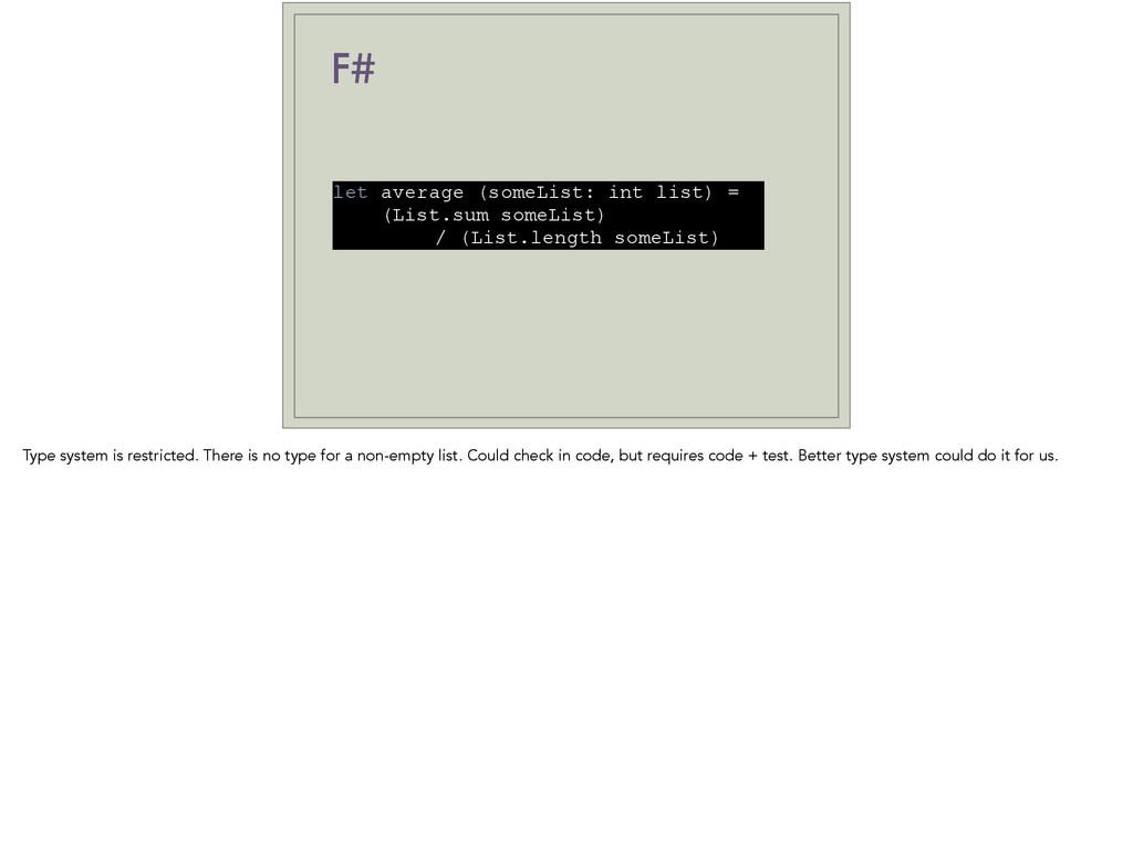 F# let average (someList: int list) = (List.sum...