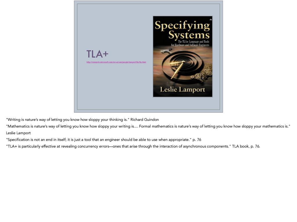 TLA+ http://research.microsoft.com/en-us/um/peo...