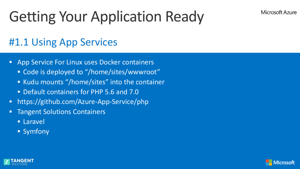§ App Service For Linux uses Docker containers ...