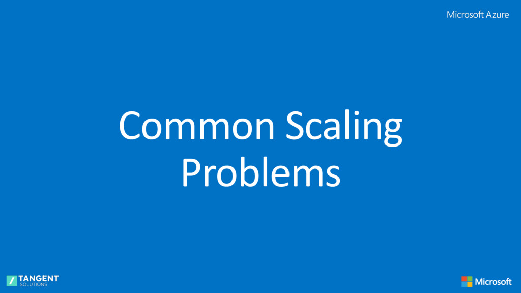Common Scaling Problems