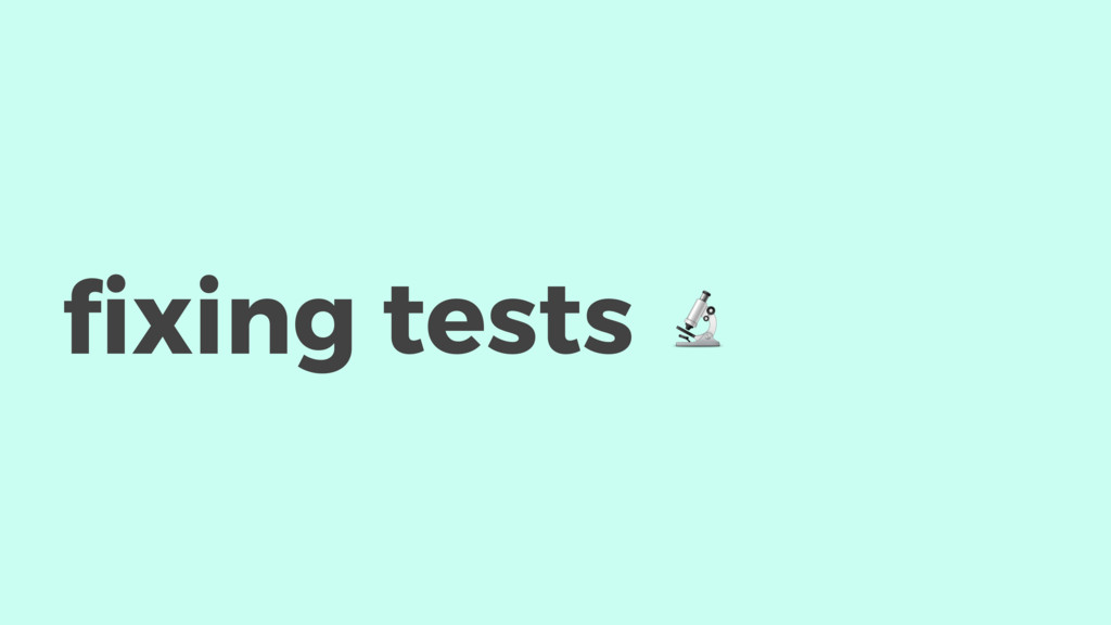 fixing tests #