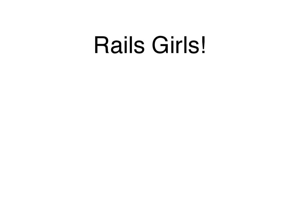 Rails Girls!