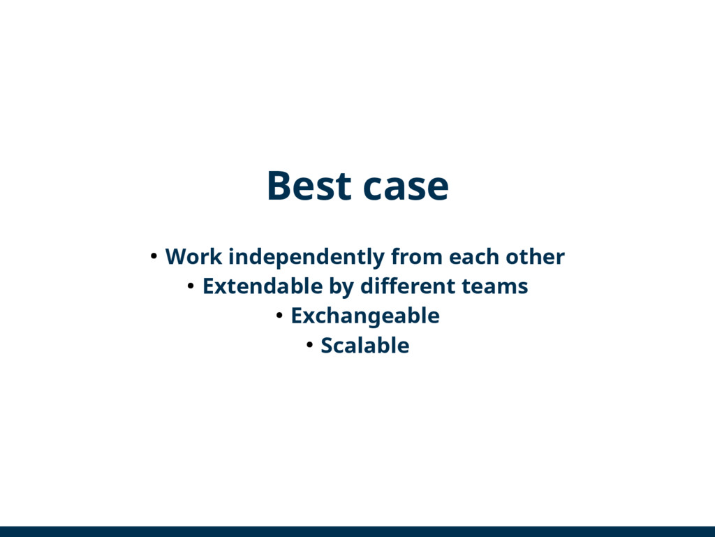 Best case ● Work independently from each other ...