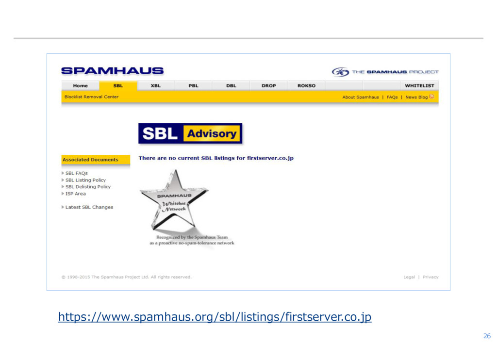 26 https://www.spamhaus.org/sbl/listings/firsts...