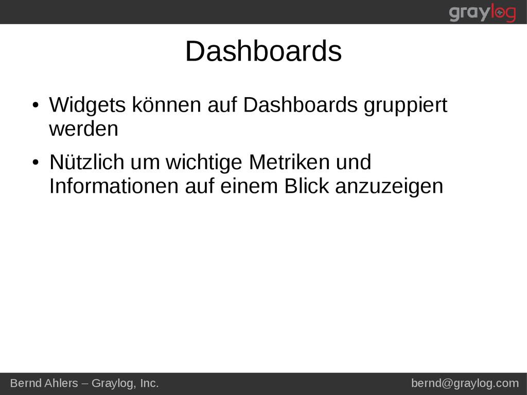 Bernd Ahlers – Graylog, Inc. bernd@graylog.com ...