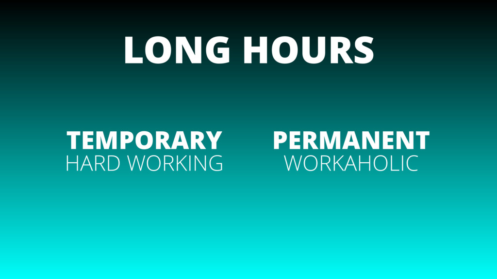 LONG HOURS TEMPORARY PERMANENT HARD WORKING WOR...