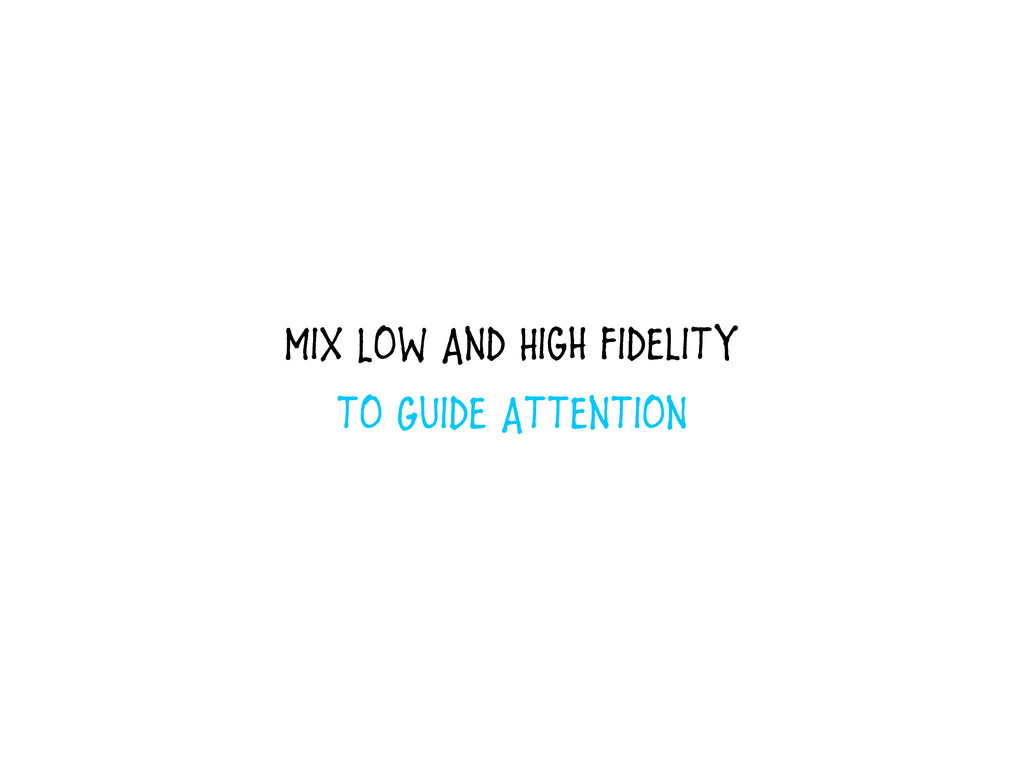 Mix Low And High Fidelity to Guide Attention